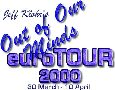 Jeff Klohr's Out Of Our Minds euroTOUR 2000